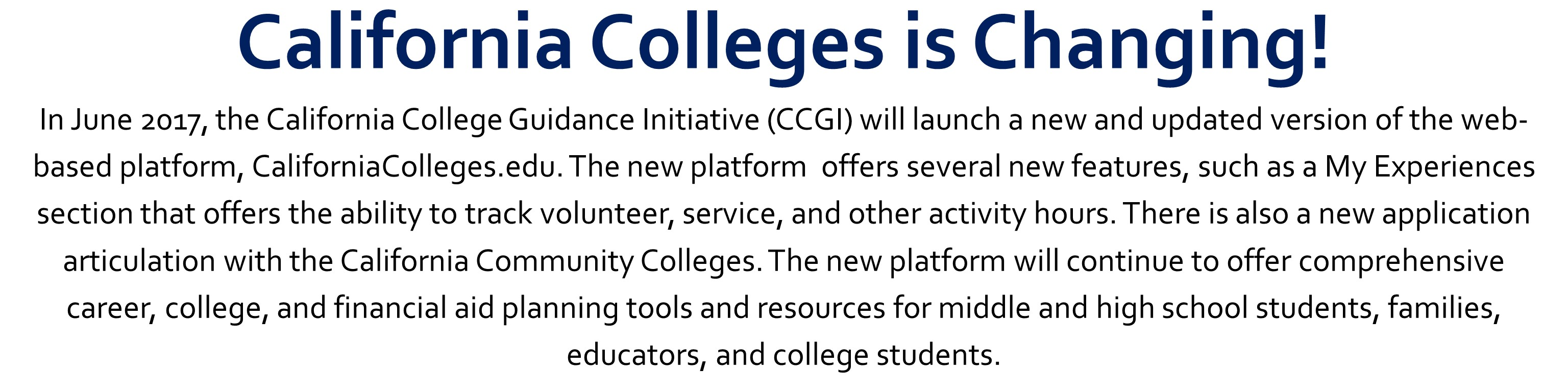 California Colleges is Changing!